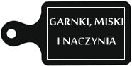 GARNKI MISKI NACZYNIA ULUBIONE