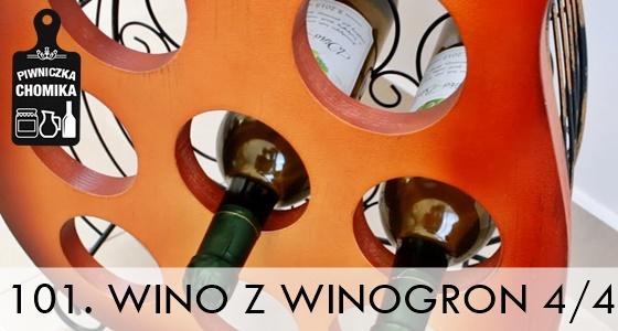 Wino z winogron cz. IV